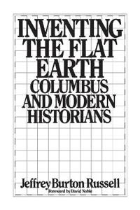 Inventing the Flat Earth
