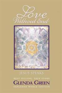 Love Without End: Jesus Speaks...