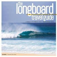 The Longboard Travel Guide