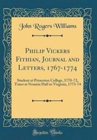 Philip Vickers Fithian, Journal and Letters, 1767-1774