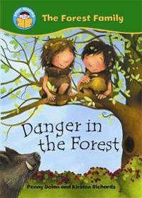 Start reading: the forest family: danger in the forest