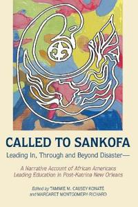 Called to Sankofa