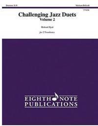 Challenging Jazz Duets, Vol 2: For 2 Trombones, Part(s)