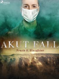 Akut fall