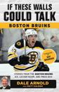 If These Walls Could Talk: Boston Bruins