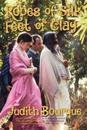 Robes of Silk Feet of Clay: The True Story of a Love Affair with Maharishi Mahesh Yogi the Beatles TM Guru