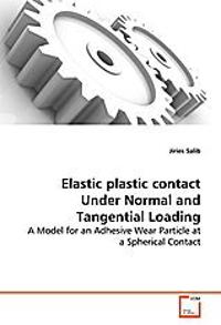 Elastic plastic contact Under Normal and Tangential Loading