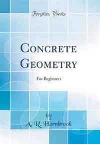 Concrete Geometry