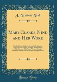 Mary Clarke Nind and Her Work