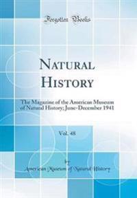 Natural History, Vol. 48
