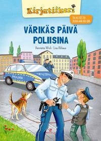 Värikäs päivä poliisina