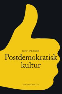 Postdemokratisk kultur