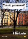 Vems är gatunamnet i Stockholm?