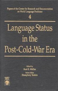 Language Status in the Post-Cold-War Era