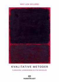 Kvalitative metoder - May-Len Skilbrei pdf epub