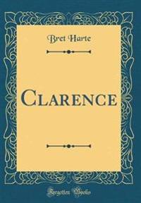 Clarence (Classic Reprint)