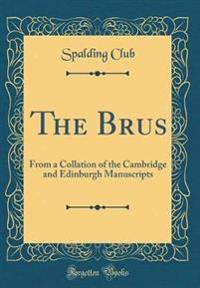 The Brus