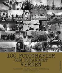100 fotografier som forandret verden