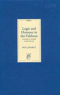 Logic and humour in the fabliaux roy j pearcy kirja for Fabliau definition