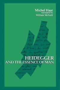 Heidegger and the Essence of Man