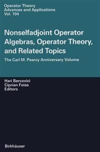 Nonselfadjoint Operator Algebras, Operator Theory, and Related Topics