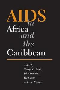 AIDS in Africa And the Caribbean