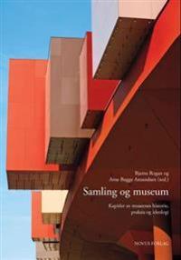 Samling og museum
