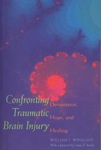 Confronting Traumatic Brain Injury