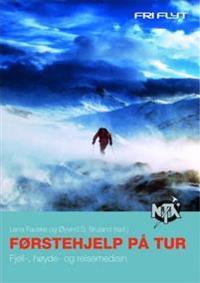 Førstehjelp på tur; fjell-, høyde og reisemedisin