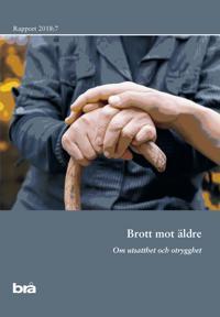 Brott mot äldre : om utsatthet och otrygghet -  pdf epub