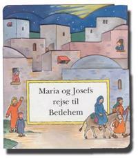Maria og Josefs rejse til Betlehem