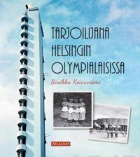 Tarjoilijana Helsingin Olympialaisissa