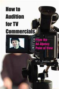 How To Audition For Tv Commercials