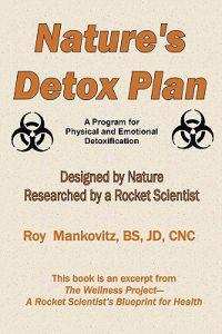 Nature's Detox Plan - A Program for Physical and Emotional Detoxification