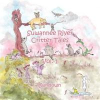 Suwannee River Critter Tales: Vol. 1
