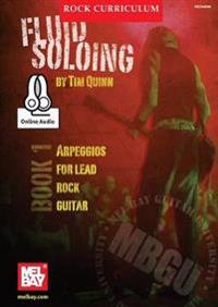 Mbgu Rock Curriculum: Fluid Soloing, Book 1