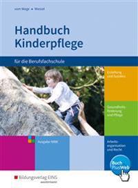 Handbuch Kinderpflege für die Berufsfachschule. Schülerband. Nordrhein-Westfalen