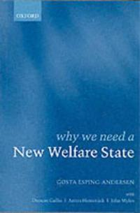 Why We Need a New Welfare State (Paperback)