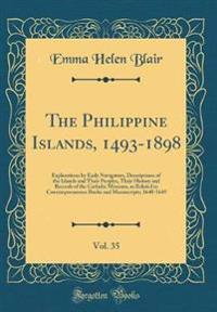 The Philippine Islands, 1493-1898, Vol. 35