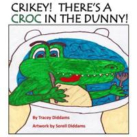 Crikey! There's a Croc in the Dunny!