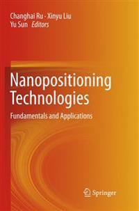 Nanopositioning Technologies: Fundamentals and Applications