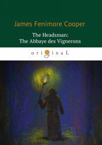 The Headsman: The Abbaye des Vignerons / Palach, ili Abbatstvo vinogradarej