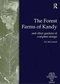 The Forest Farms of Kandy