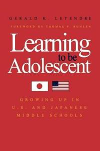 Learning to Be Adolescent