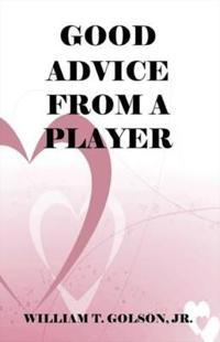 Good Advice from a Player