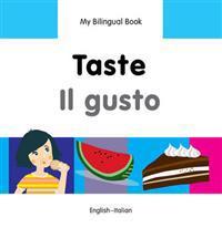 Taste / il Gusto