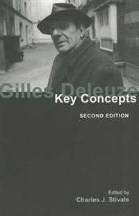 Gilles Deleuze: Key Concepts