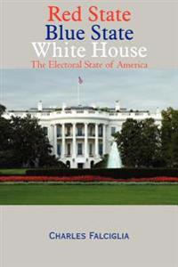 Red State Blue State White House