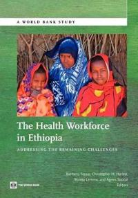 The Health Workforce in Ethiopia