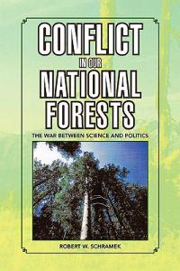 Conflict in Our National Forests